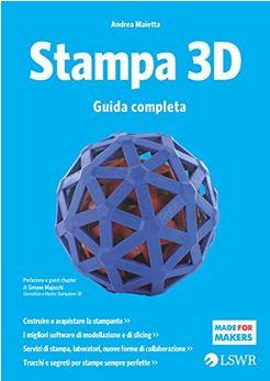 1-3 12 libri sulla stampa 3D - Testi stimolanti per tutti i livelli.