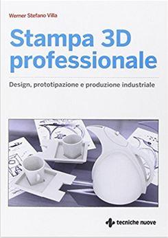6a 12 libri sulla stampa 3D - Testi stimolanti per tutti i livelli.